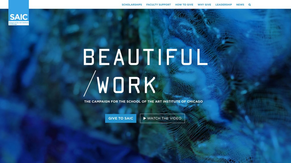 Beautiful Work—School of the Art Institute of Chicago capital campaign website